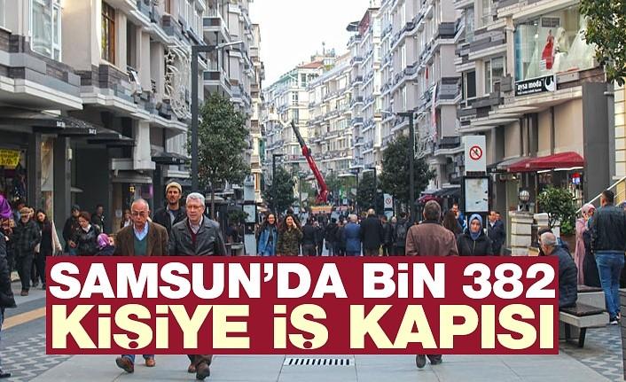 Samsun'da bin 382 kişi işe alınacak!
