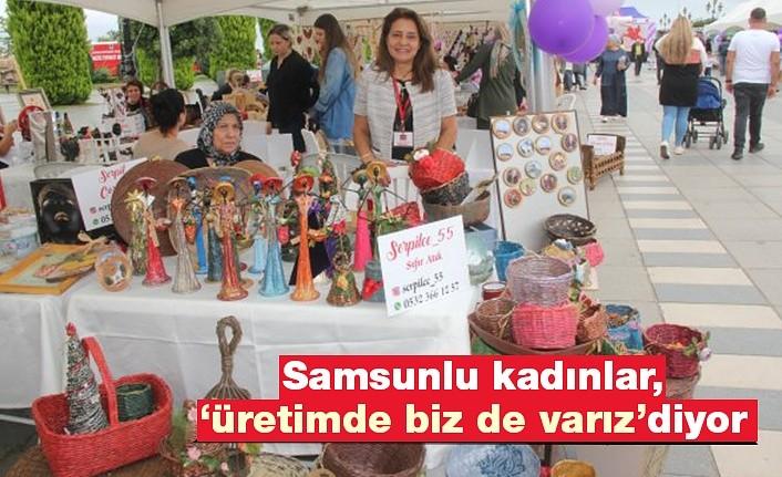 Samsun'da kadınlar ekonomiye katkı sağlıyor