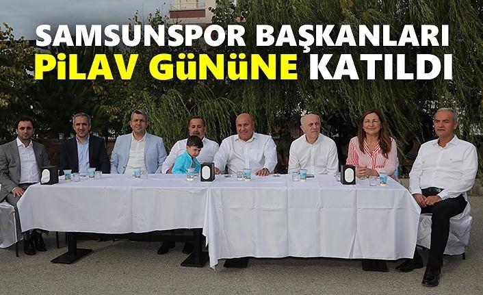 Samsunspor başkanları pilav gününe katıldı