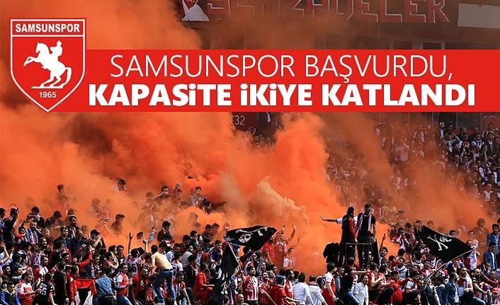 Samsunspor başvurdu, kapasite ikiye katlandı