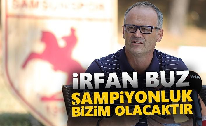 Samsunspor'da İrfan Buz'dan Önemli Açıklamalar