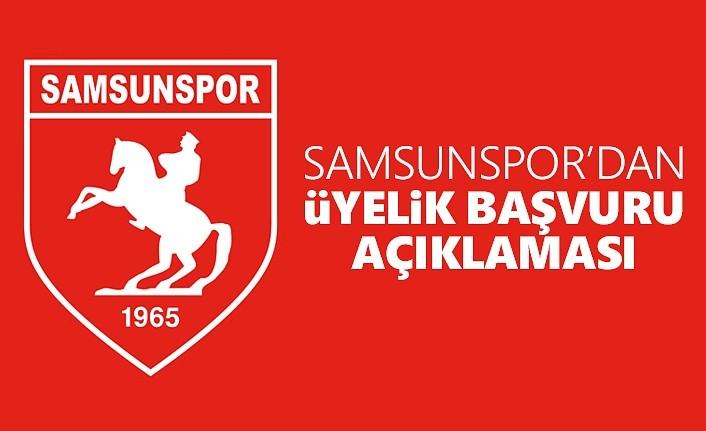 Samsunspor'dan Üyelik Başvuru Açıklaması