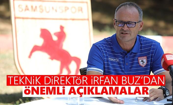 Samsunspor Teknik Direktörü İrfan Buz'dan Önemli Açıklamalar