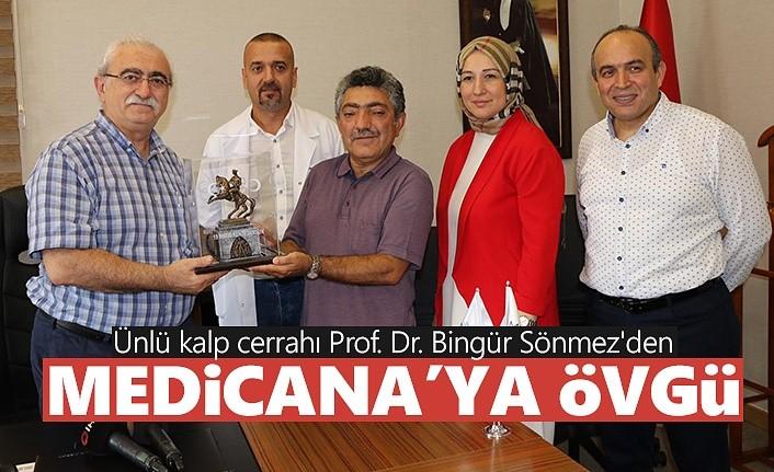Ünlü kalp cerrahı Prof. Dr. Bingür Sönmez'den Medicana'ya övgü!