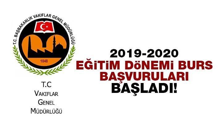 Vakıflar Genel Müdürlüğü 2019 – 2020 eğitim dönemi burs başvuruları başladı!