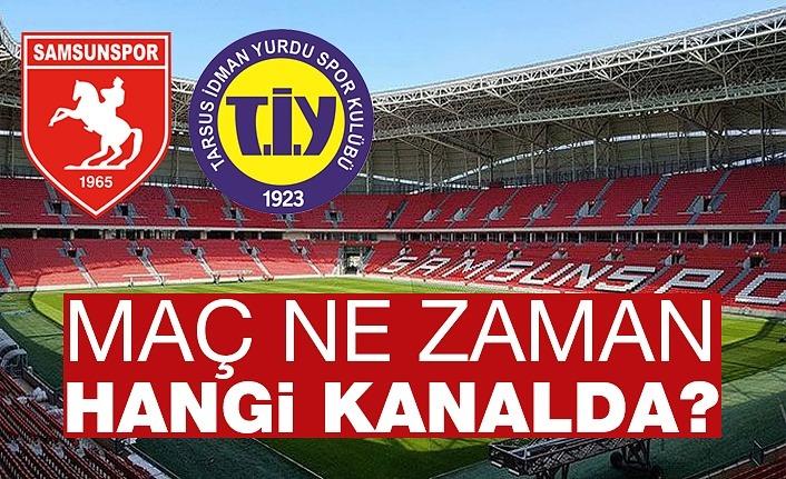 Yılport Samsunspor Tarsus İdman Yurdu maçı ne zaman, saat kaçta, hangi kanalda?