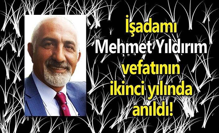 İşadamı Mehmet Yıldırım vefatının ikinci yılında anıldı!