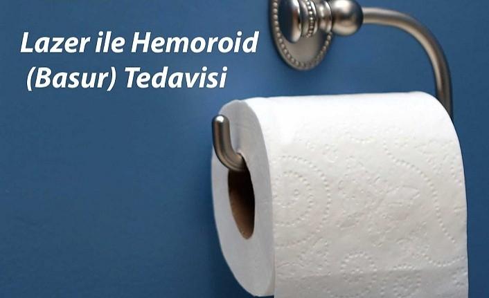 Lazer ile Hemoroid (Basur) Tedavisi