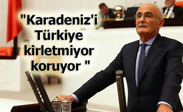 Milletvekili Yılmaz: Karadeniz'i Türkiye kirletmiyor koruyor