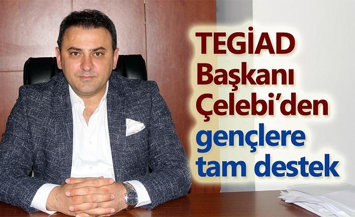 TEGİAD Başkanı Çelebi: Terme için çalışmaya devam!