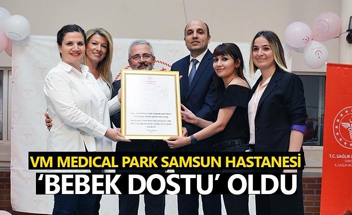 VM Medical Park Samsun Hastanesi 'Bebek Dostu' oldu