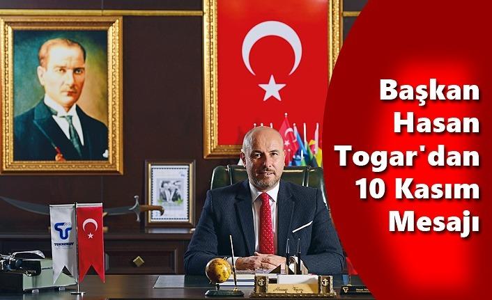 Başkan Togar'dan 10 Kasım Mesajı