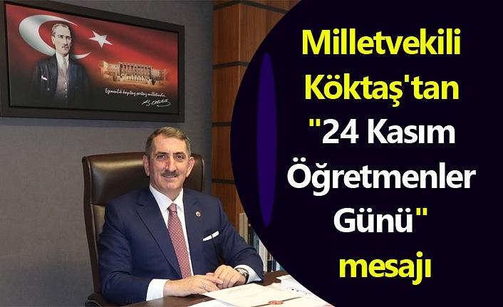 Milletvekili Köktaş'tan 'Öğretmenler Günü' mesajı