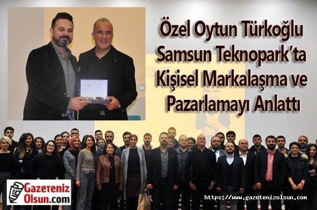 Özel Oytun Türkoğlu Teknopark'ta Kişisel Markalaşma Anlattı
