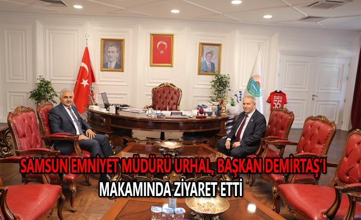 Samsun Emniyet Müdürü Urhal, Başkan Demirtaş'ı makamında ziyaret etti