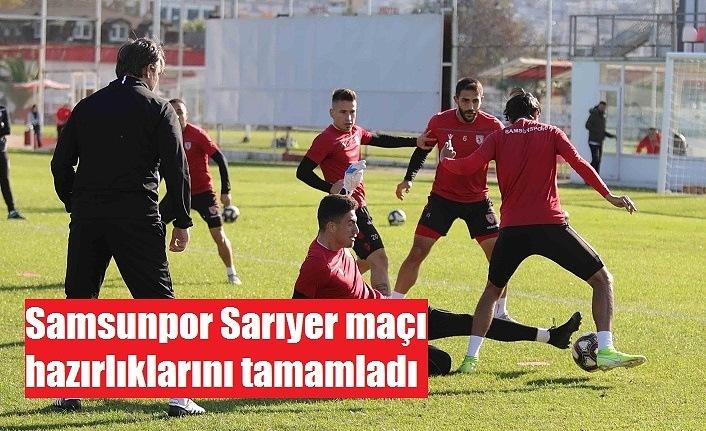 Samsunpor Sarıyer maçı hazırlıklarını tamamladı