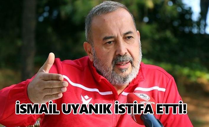 Samsunspor'da şok istifa, İsmail Uyanık istifa etti!