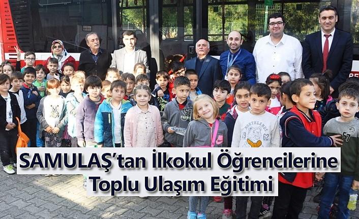 SAMULAŞ'tan İlkokul Öğrencilerine Toplu Ulaşım Eğitimi