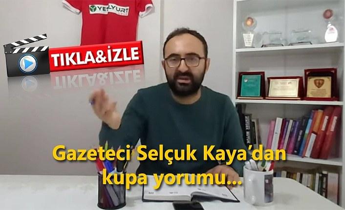 Selçuk Kaya'dan Samsunspor Çaykur Rizespor değerlendirmesi