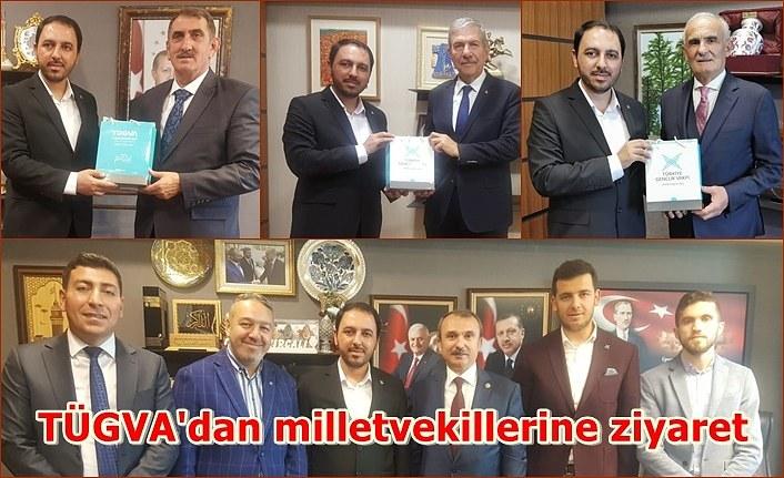 TÜGVA Samsun'dan milletvekillerine ziyaret
