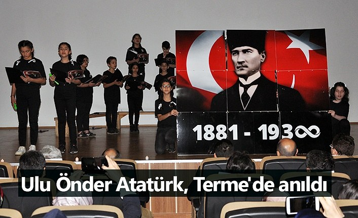 Ulu Önder Atatürk, Terme'de anıldı