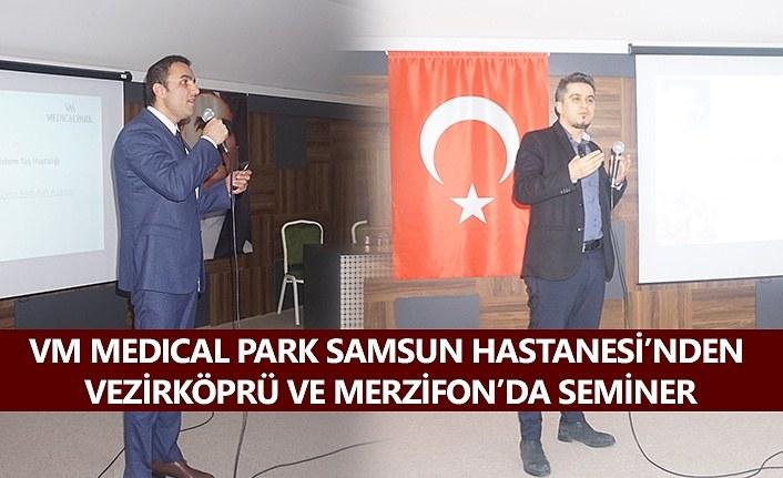 VM Medical Park Samsun Hastanesi'nden Vezirköprü ve Merzifon'da seminer