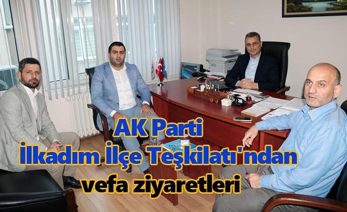 AK Parti İlkadım İlçe Teşkilatı'ndan vefa ziyaretleri