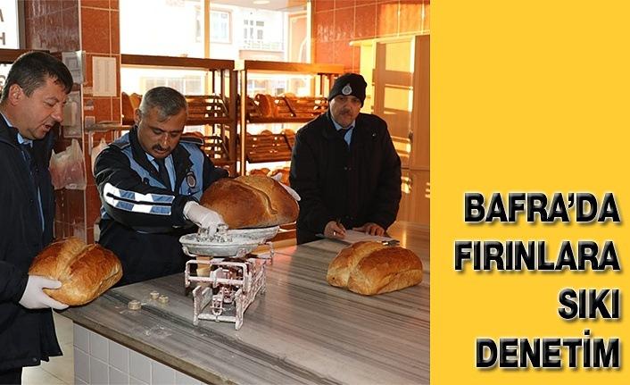 Bafra'da Fırınlara Sıkı Denetim