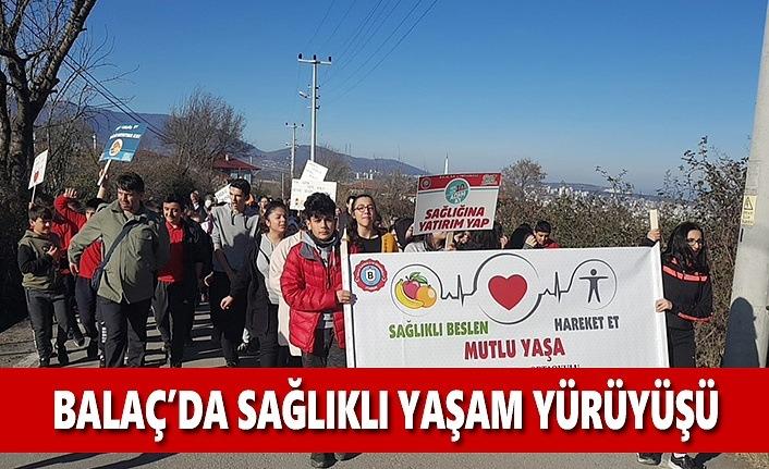 Balaç'da Sağlıklı Yaşam Yürüyüşü