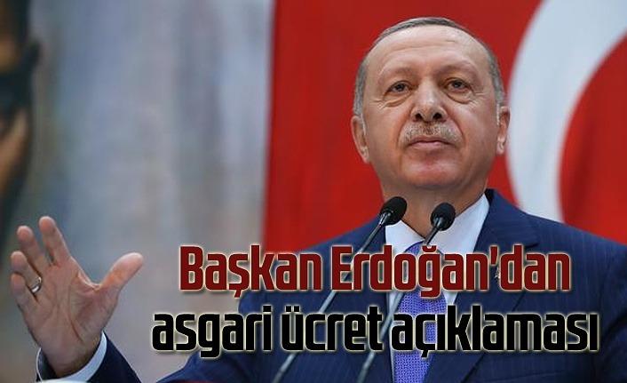 Başkan Erdoğan'dan asgari ücret açıklaması
