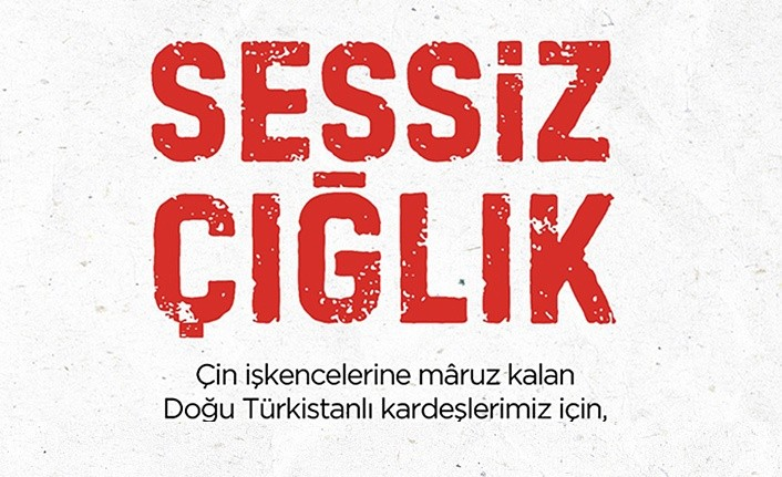 Doğu Türkistan'a Uygulanan Zulüm Tüm Türkiye'de Protesto Edilecek
