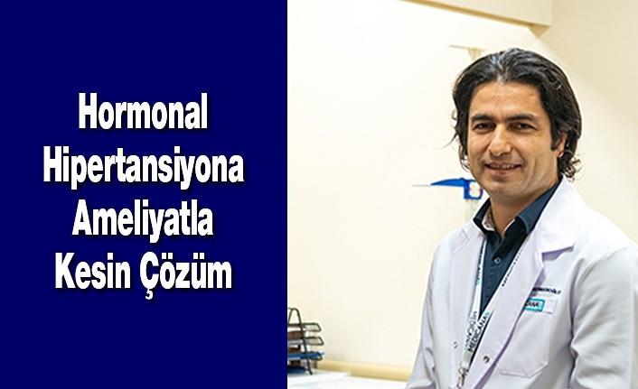 Hormonal Hipertansiyona Ameliyatla Kesin Çözüm