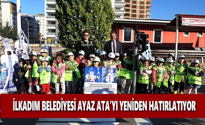 İlkadım Belediyesi Ayaz Ata'yı Yeniden Hatırlatıyor
