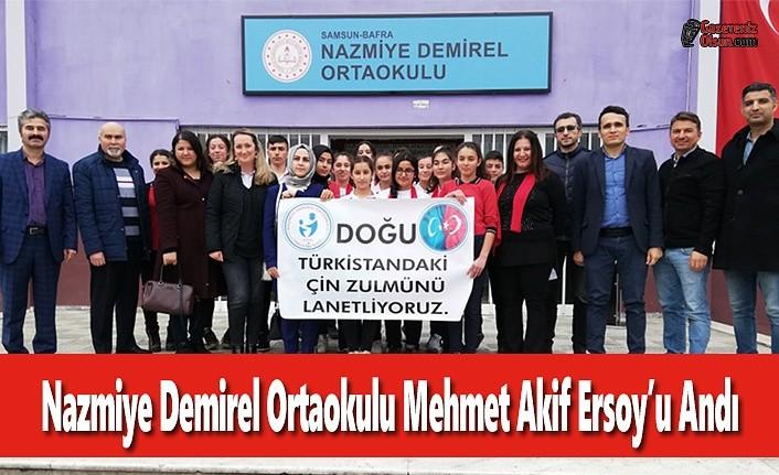 Nazmiye Demirel Ortaokulu Mehmet Akif Ersoy'u Andı