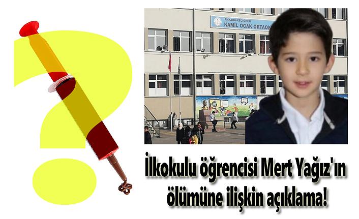 Okul'da hayatını kaybeden Mert Yağız'ın ölümüne ilişkin açıklama!