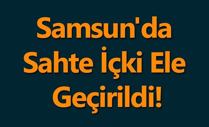 Samsun'da Sahte İçki Ele Geçirildi!