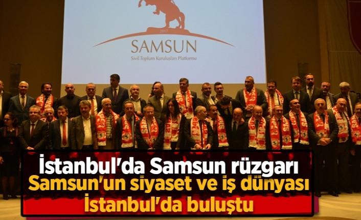 Samsun İstanbul'da buluştu!