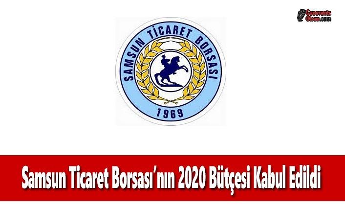 Samsun Ticaret Borsası'nın 2020 bütçesi kabul edildi