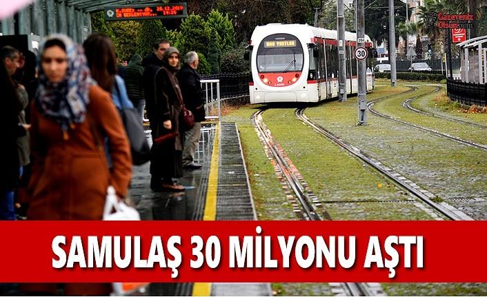 SAMULAŞ 30 Milyonu Aştı