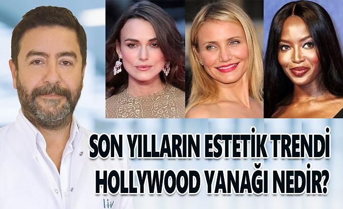 Son yılların estetik trendi Hollywood yanağı nedir?