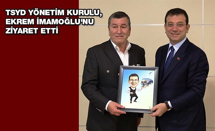 TSYD Yönetim Kurulu Ekrem İmamoğlu'nu Ziyaret Etti.