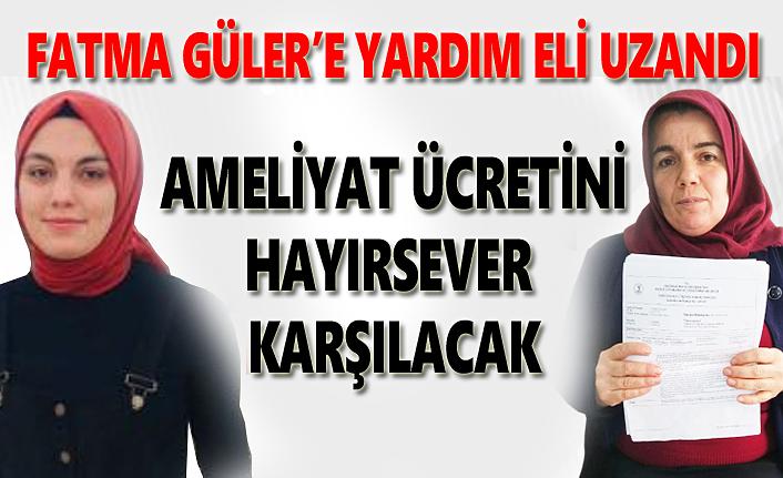 Vezirköprülü Fatma Güler'in 30 bin TL'lik ameliyat ücreti karşılanıyor!