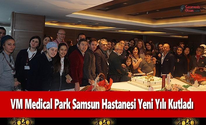 VM Medical Park Samsun Hastanesi Yeni Yılı Kutladı