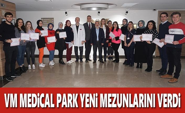 VM Medical Park Yeni Mezunlarını Verdi
