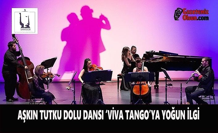 Aşkın Tutku dolu Dansı Tango 'Viva Tango'ya Yoğun İlgi