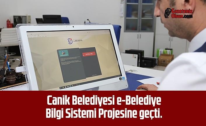 Canik Belediyesi e-Belediye Bilgi Sistemi Projesine geçti.