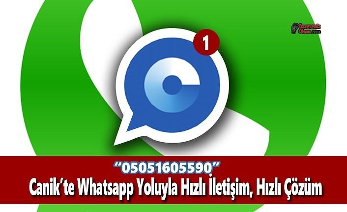 Canik'te Whatsapp Yoluyla Hızlı İletişim, Hızlı Çözüm