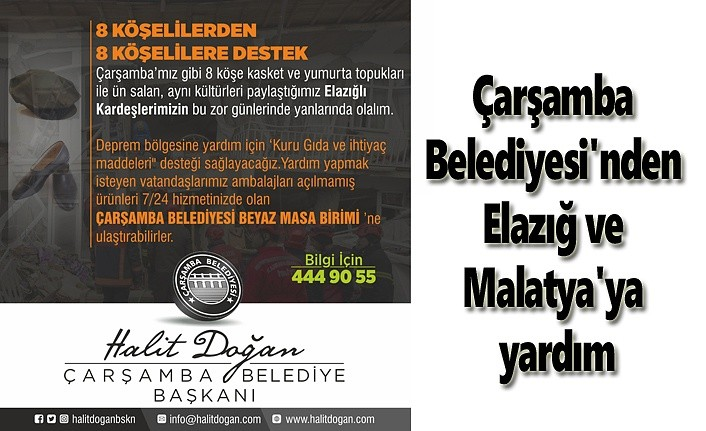 Çarşamba Belediyesi'nden Elazığ ve Malatya'ya yardım - Samsun Haberleri