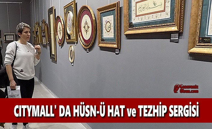 CityMall'da Hüsn-ü Hat ve Tezhip Sergisi