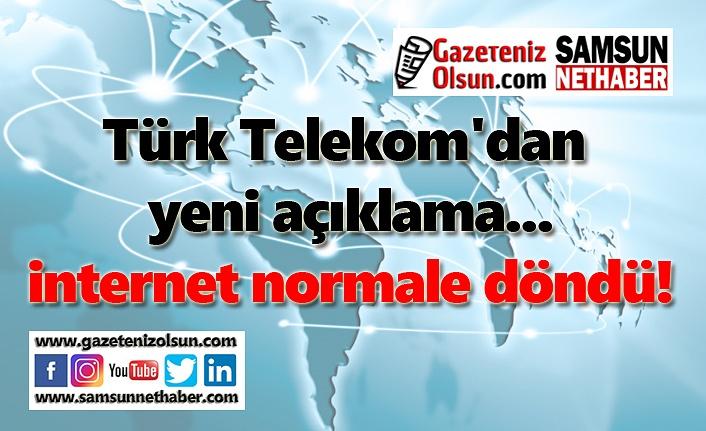 internet normale döndü! Türk Telekom'ndan yeni açıklama